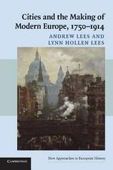 Cities and the Making of Modern Europe, 1750-1914 1st Edition 9780521548229 0521548225