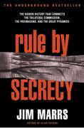Rule by Secrecy 1st Edition 9780060931841 0060931841