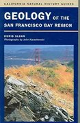 Geology of the San Francisco Bay Region 1st Edition 9780520241268 0520241266
