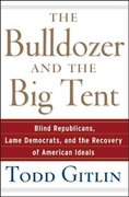 The Bulldozer and the Big Tent 1st edition 9780471748533 0471748536