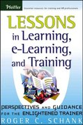 Lessons in Learning, e-Learning, and Training 1st edition 9780787976668 0787976660