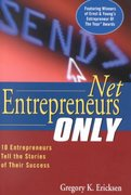 Net Entrepreneurs Only 1st edition 9780471381464 0471381462