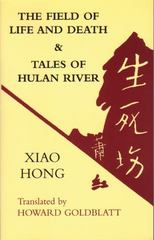 Field of Life and Death and Tales of Hulan River 1st Edition 9780887273926 0887273920