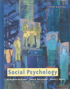Social Psychology (with InfoTrac) 5th edition 9780534583217 0534583210