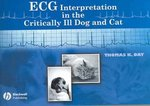 ECG Interpretation in the Critically Ill Dog and Cat 1st edition 9780813809014 0813809010