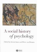 A Social History of Psychology 1st Edition 9780631215714 0631215719