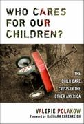 Who Cares for Our Children? 1st Edition 9780807747742 0807747742