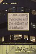 Sick Building Syndrome and the Problem of Uncertainty 1st Edition 9780822336716 0822336715
