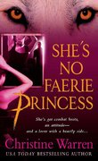 She's No Faerie Princess 1st edition 9780312347765 0312347766