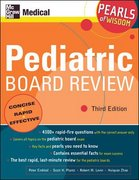 Pediatric Board Review: Pearls of Wisdom, Third Edition 3rd edition 9780071464444 0071464441
