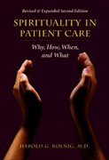 Spirituality in Patient Care 2nd edition 9781599471167 1599471167