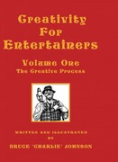 Creativity for Entertainers Volume One: the Creative Process 0 9781413484670 1413484670