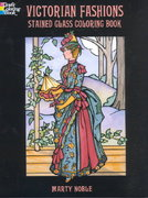 Victorian Fashions Stained Glass Coloring Book 0 9780486415550 0486415554