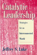 Catalytic Leadership 1st Edition 9780787909178 0787909173