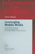 Leveraging Mobile Media 1st edition 9783790815757 3790815756