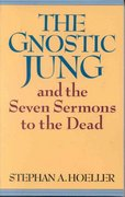 Gnostic Jung and the Seven Sermons to the Dead 0 9780835605687 083560568X