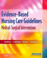 Evidence-Based Nursing Care Guidelines 1st edition 9780323046244 032304624X
