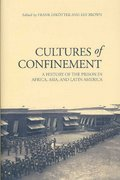 Cultures of Confinement 0 9780801446306 0801446309