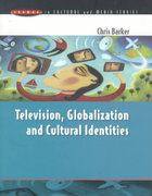 Television, Globalization and Cultural Identities 1st edition 9780335199549 0335199542