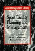 Sport Facility Planning and Management 0 9781885693051 1885693052