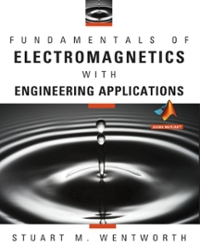 Fundamentals of Electromagnetics with Engineering Applications 1st edition 9780470105757 0470105755