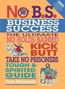 No B.S. Business Success 1st edition 9781932531107 1932531106