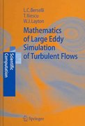 Mathematics of Large Eddy Simulation of Turbulent Flows 1st edition 9783540263166 3540263160
