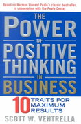 The Power of Positive Thinking in Business 1st edition 9780743212373 0743212371