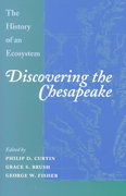 Discovering the Chesapeake 1st Edition 9780801864681 0801864682