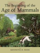 The Beginning of the Age of Mammals 0 9780801884726 0801884721