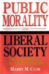 Public Morality and Liberal Society 0 9780268038236 0268038236