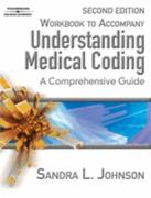 Workbook for Johnson/McHugh's Understanding Medical Coding: A Comprehensive Guide, 2nd 2nd edition 9781418010454 1418010456