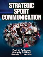 Strategic Sport Communication 1st Edition 9780736065245 0736065245