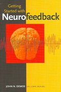 Getting Started with Neurofeedback 1st Edition 9780393704501 0393704505