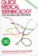 Quick Medical Terminology 3rd edition 9780471542674 0471542679