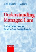 Understanding Managed Care 1st edition 9783805569606 3805569602