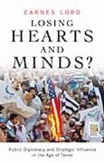 Losing Hearts and Minds 1st Edition 9780275990824 0275990826