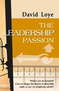 The Leadership Passion 0 9780966551464 096655146X