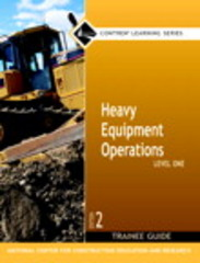 Heavy Equipment Operations Level 1 Trainee Guide, Paperback 2nd edition 9780132281973 013228197X