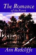 The Romance of the Forest 0 9781592243556 159224355X