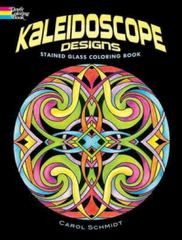 Kaleidoscope Designs Stained Glass Coloring Book 0 9780486465500 0486465500