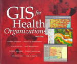 GIS for Health Organizations 0 9781879102651 187910265X