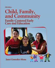 Child, Family, and Community 5th Edition 9780135132302 0135132304