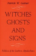 WITCHES, GHOSTS, AND SIGNS 2nd Edition 9781933202204 1933202203