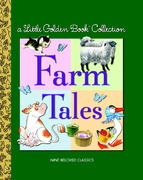 Little Golden Book Collection: Farm Tales 0 9780375839429 0375839429