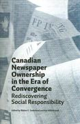 Canadian Newspaper Ownership in the Era of Convergence 0 9780888644398 0888644396