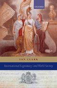 International Legitimacy and World Society 0 9780199297009 0199297002