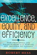 Excellence, Equity, and Efficiency 0 9781578862023 1578862027
