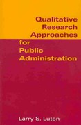 Qualitative Research Approaches for Public Administration 1st Edition 9780765629159 0765629151