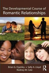The Developmental Course of Romantic Relationships 2nd Edition 9781848729308 1848729308